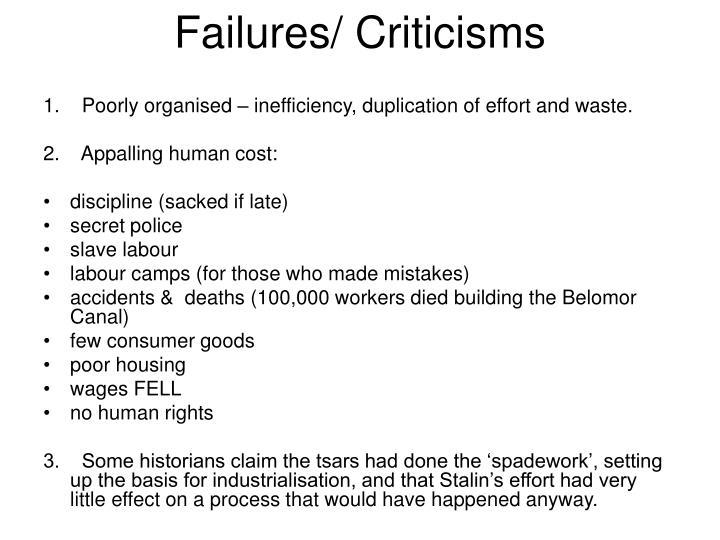 Failures/ Criticisms