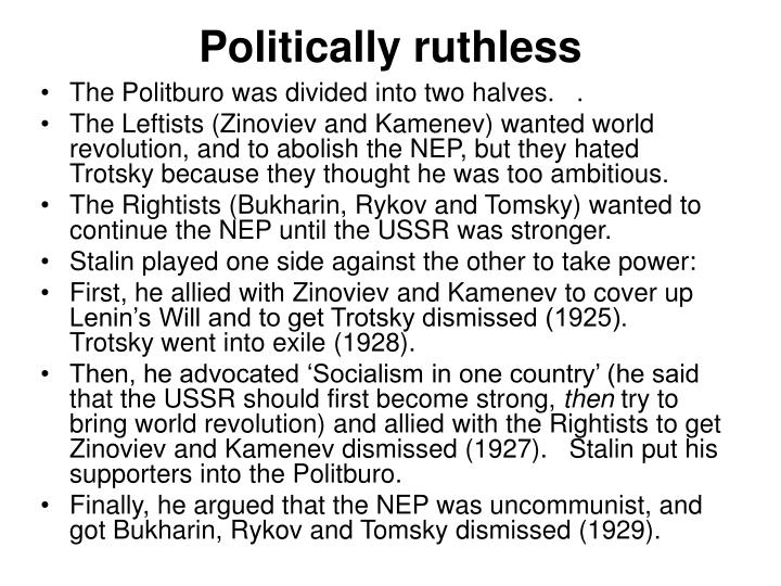 Politically ruthless