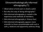 ethnomethodologically informed ethnography