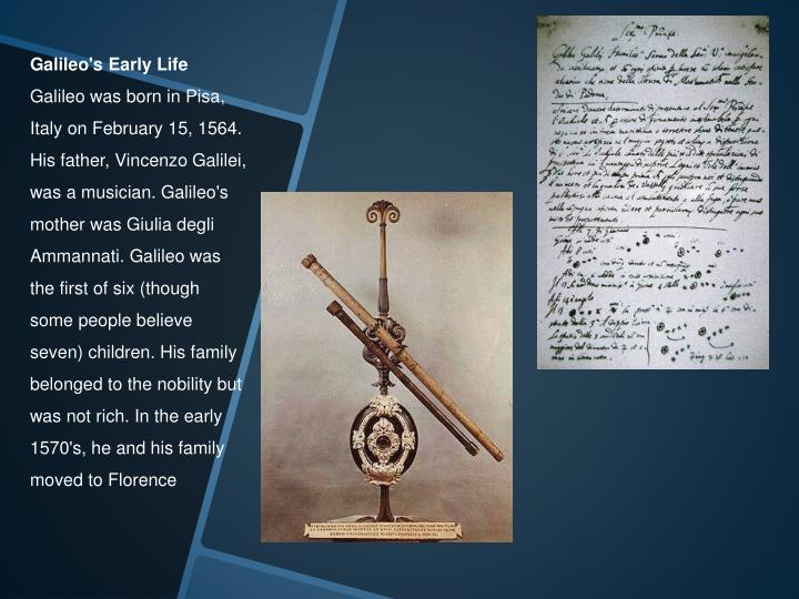 the early life education and achievements of galileo galilei