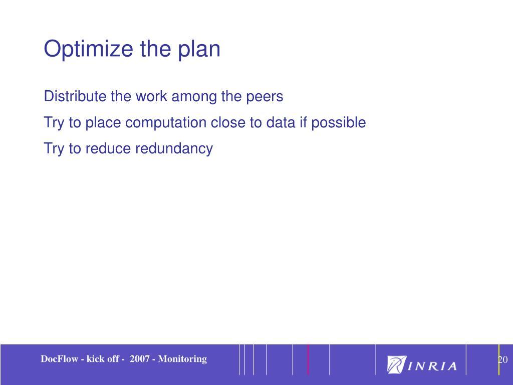 Optimize the plan