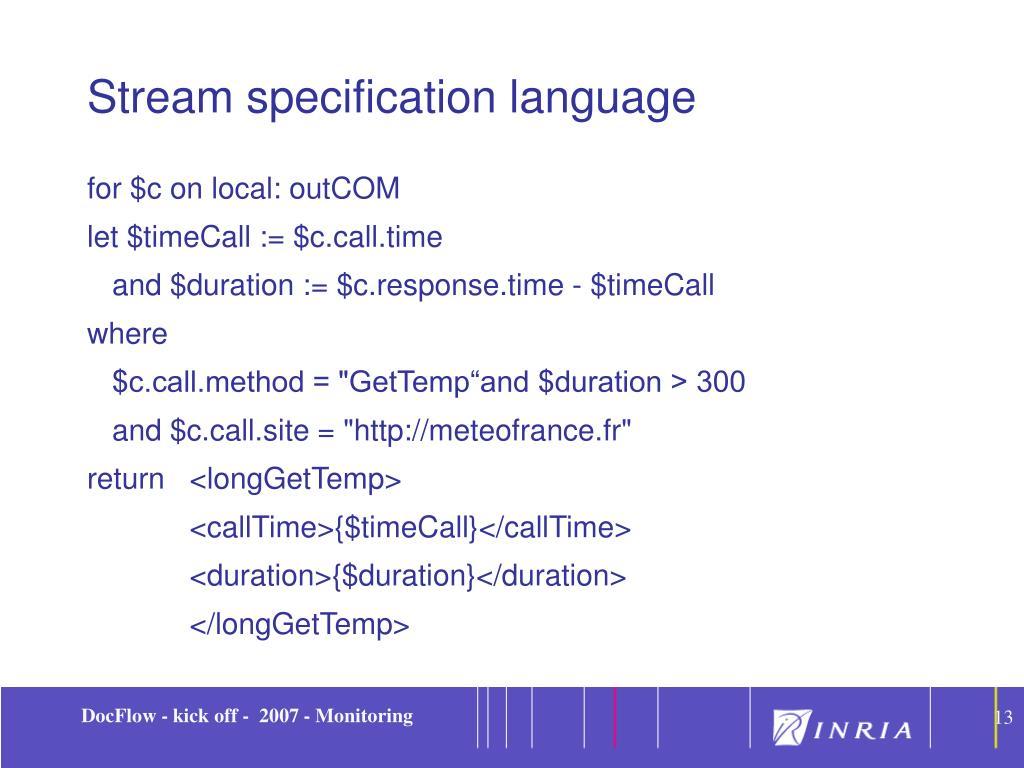 Stream specification language