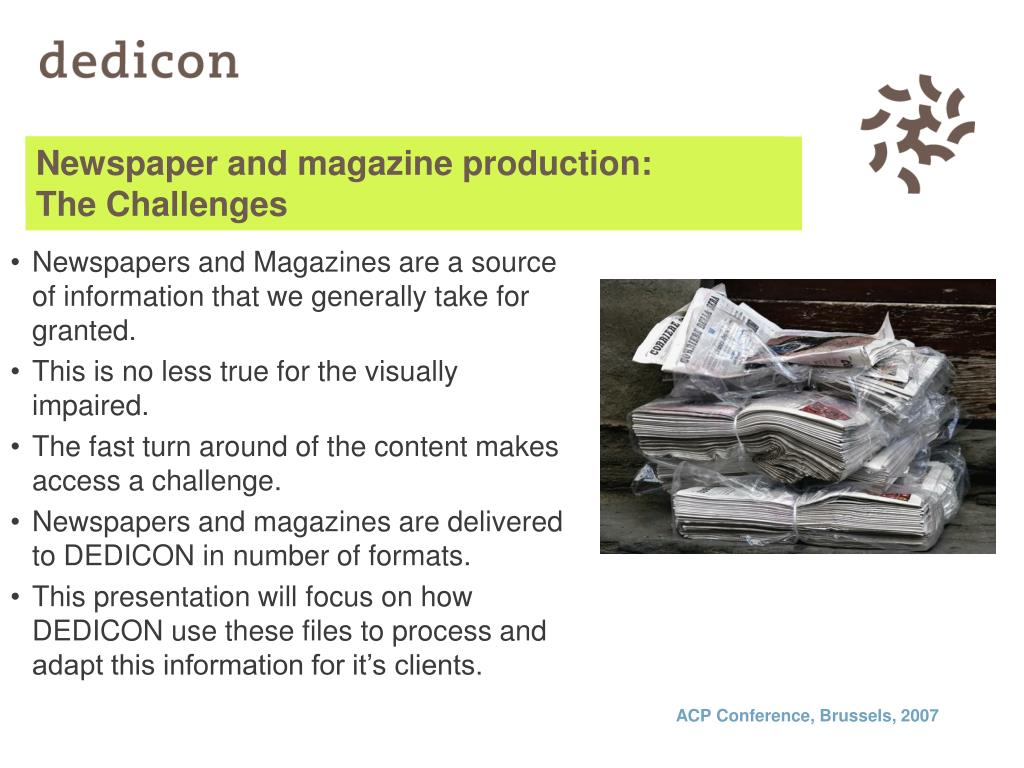 Newspaper and Magazine production: The challenges