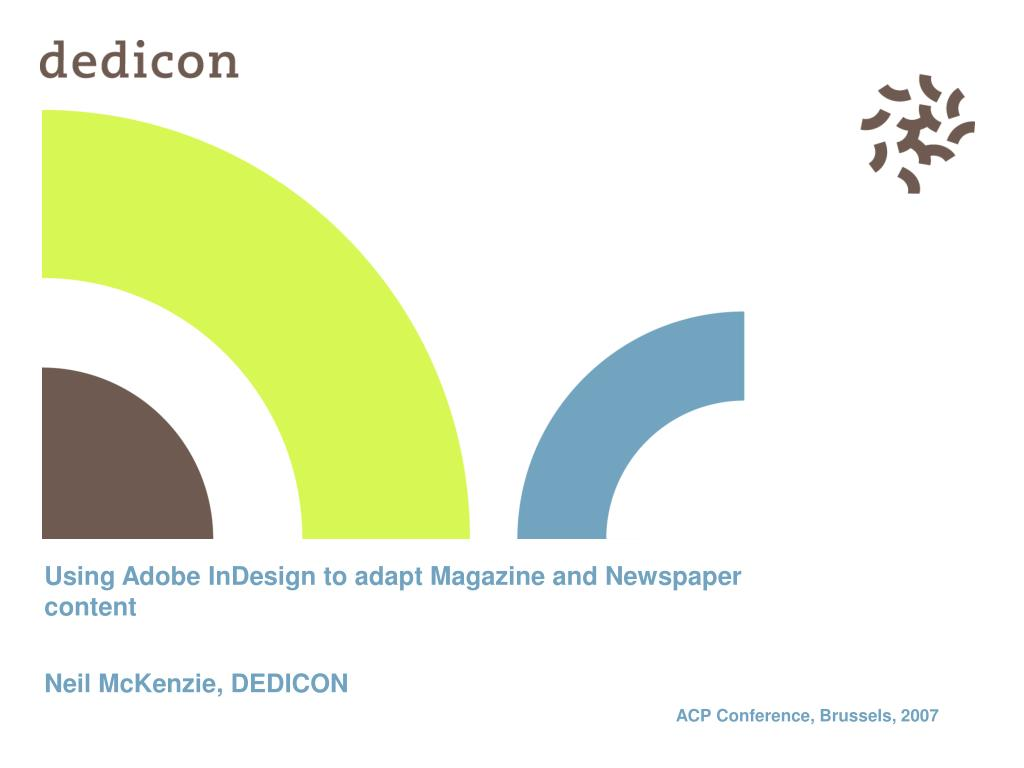 Using Adobe InDesign to adapt Magazine and Newspaper content