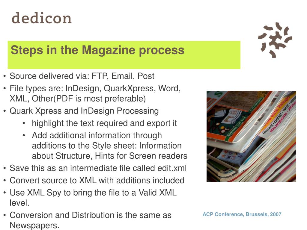 Steps in the Magazine process