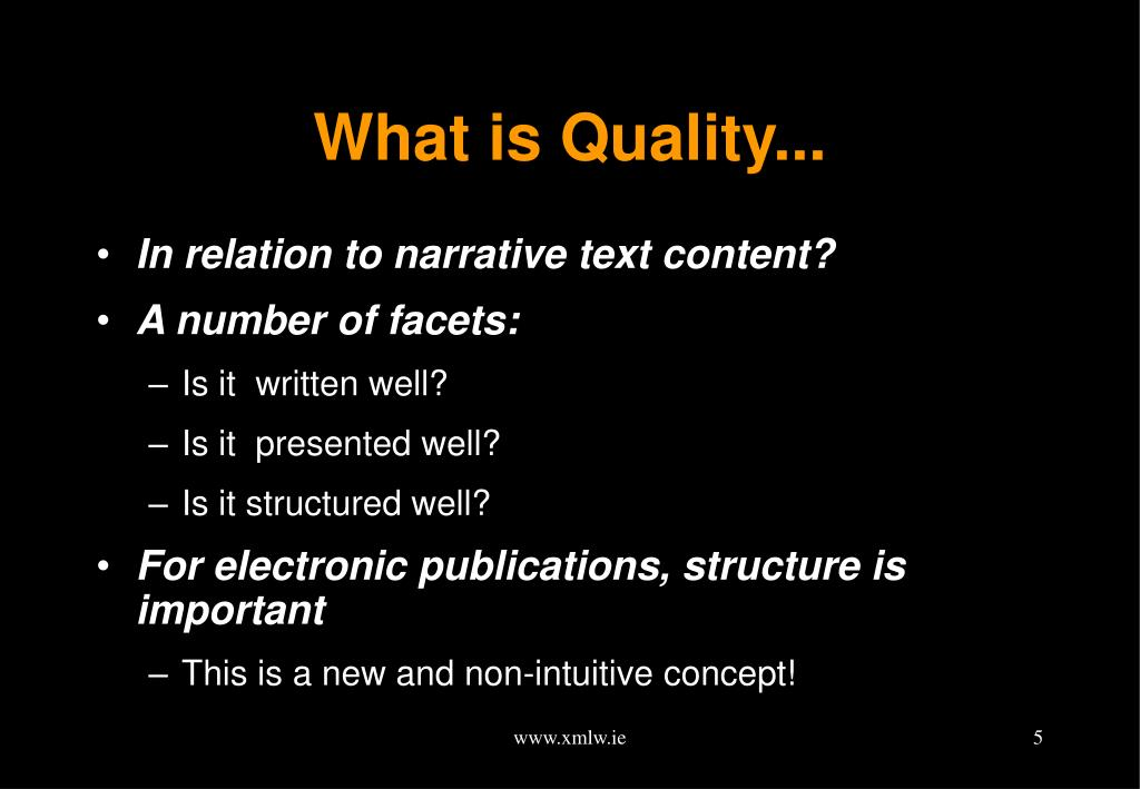 What is Quality...