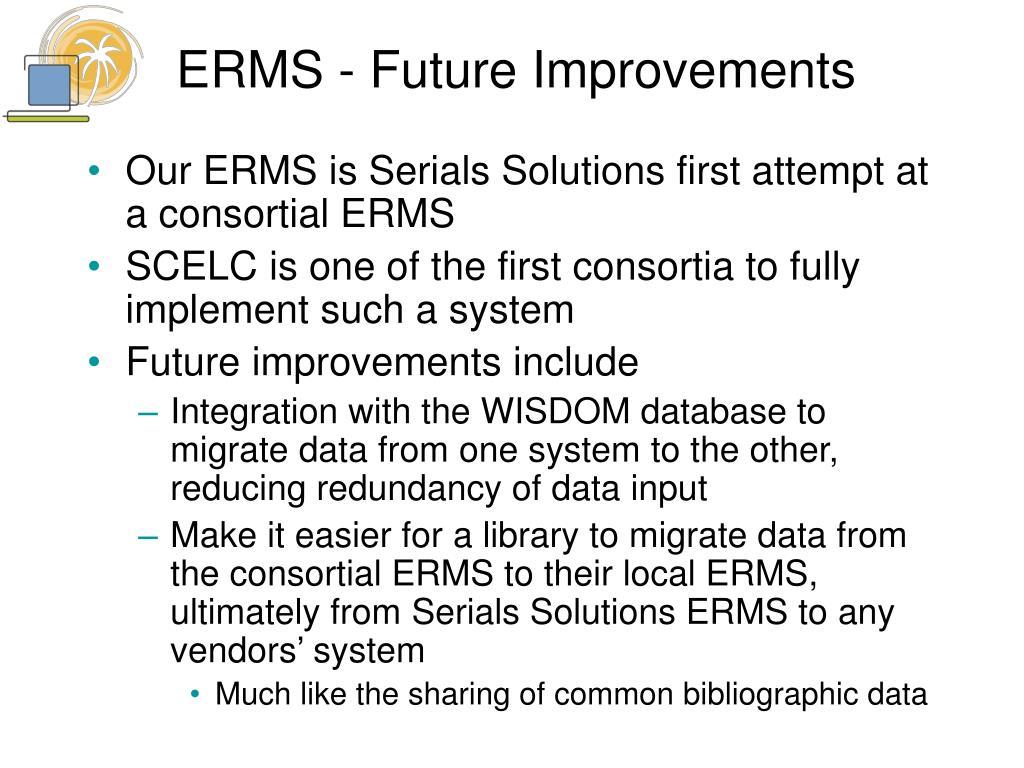 ERMS - Future Improvements