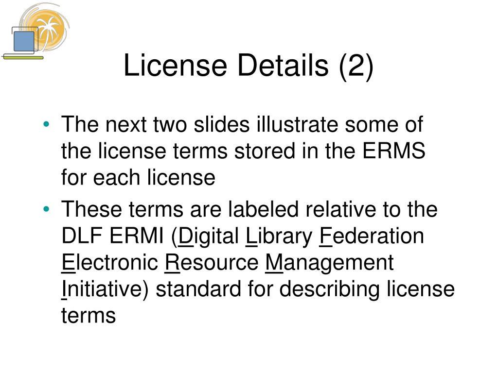 License Details (2)