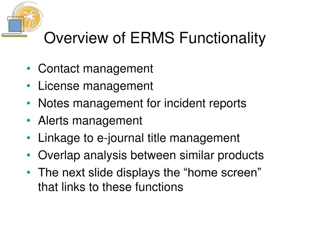 Overview of ERMS Functionality