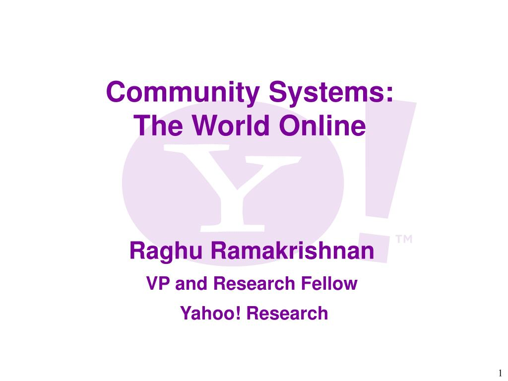 raghu ramakrishnan vp and research fellow yahoo research l.