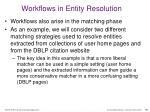 workflows in entity resolution
