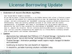 license borrowing update
