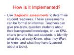 how is it implemented