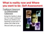 what is reality now and where you want to be self assessment