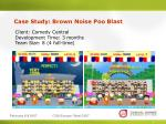case study brown noise poo blast