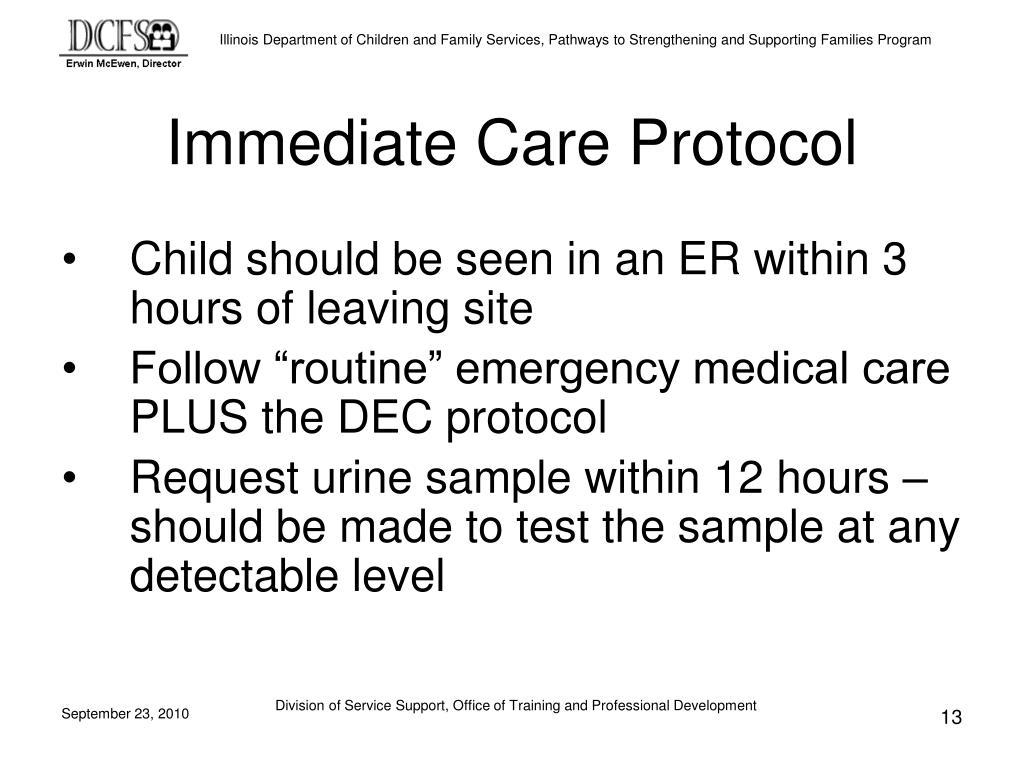 Immediate Care Protocol