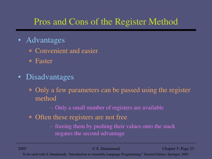 Pros and Cons of the Register Method