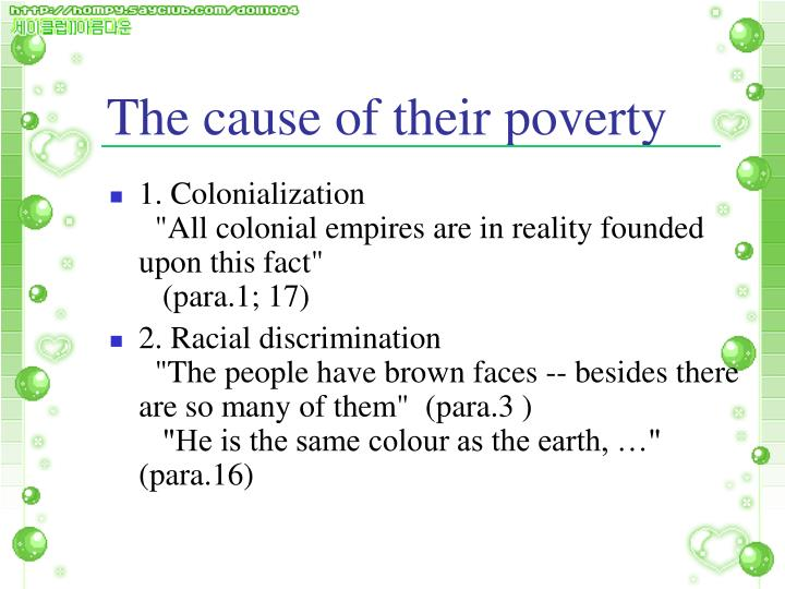 The cause of their poverty