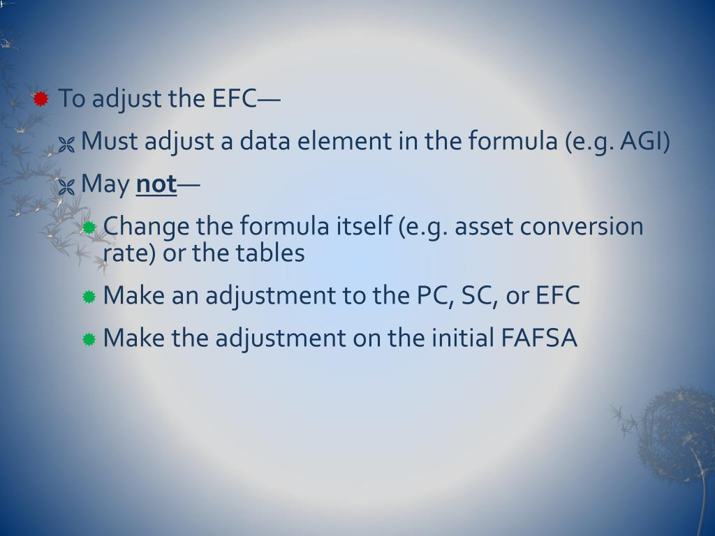 To adjust the EFC—