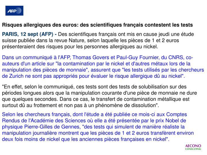 Risques allergiques des euros: des scientifiques français contestent les tests