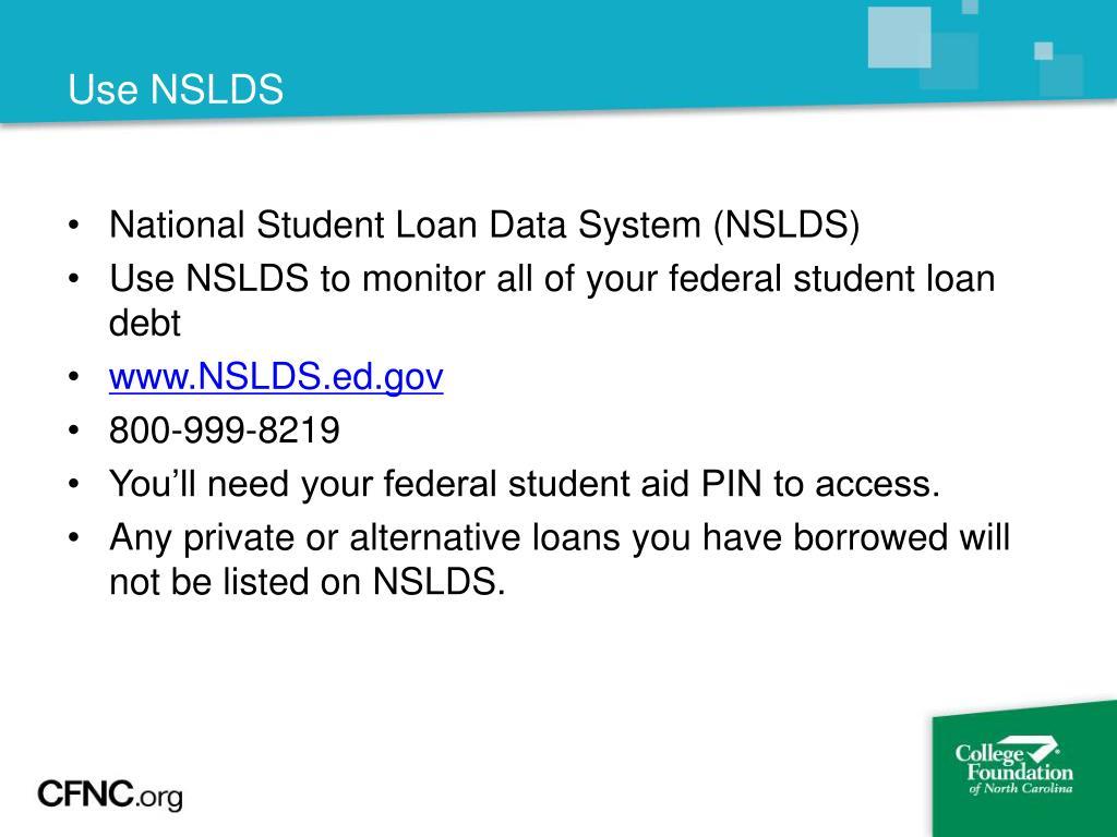 Use NSLDS