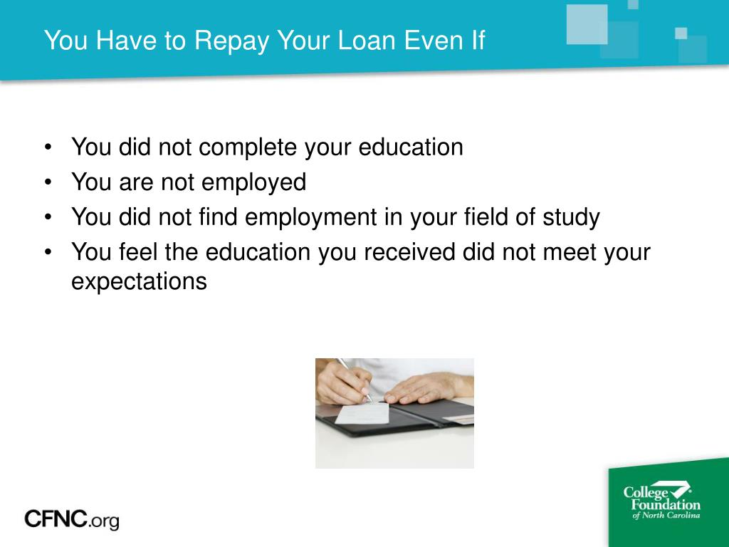 You Have to Repay Your Loan Even If
