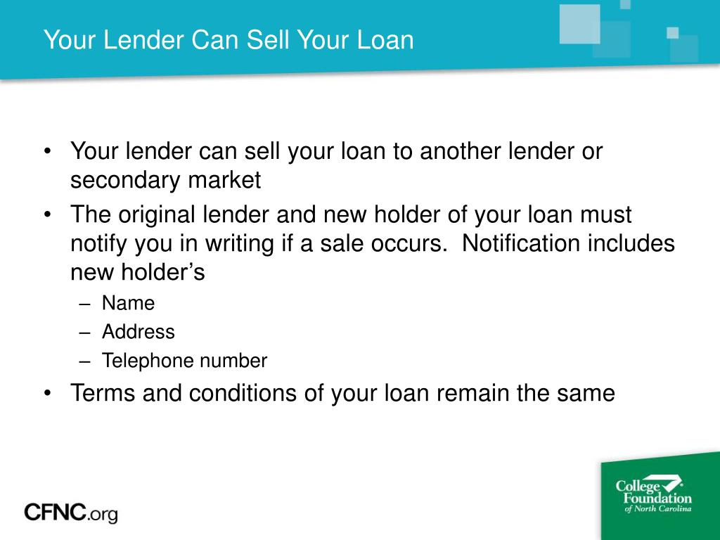 Your Lender Can Sell Your Loan