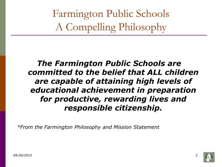 Farmington public schools a compelling philosophy