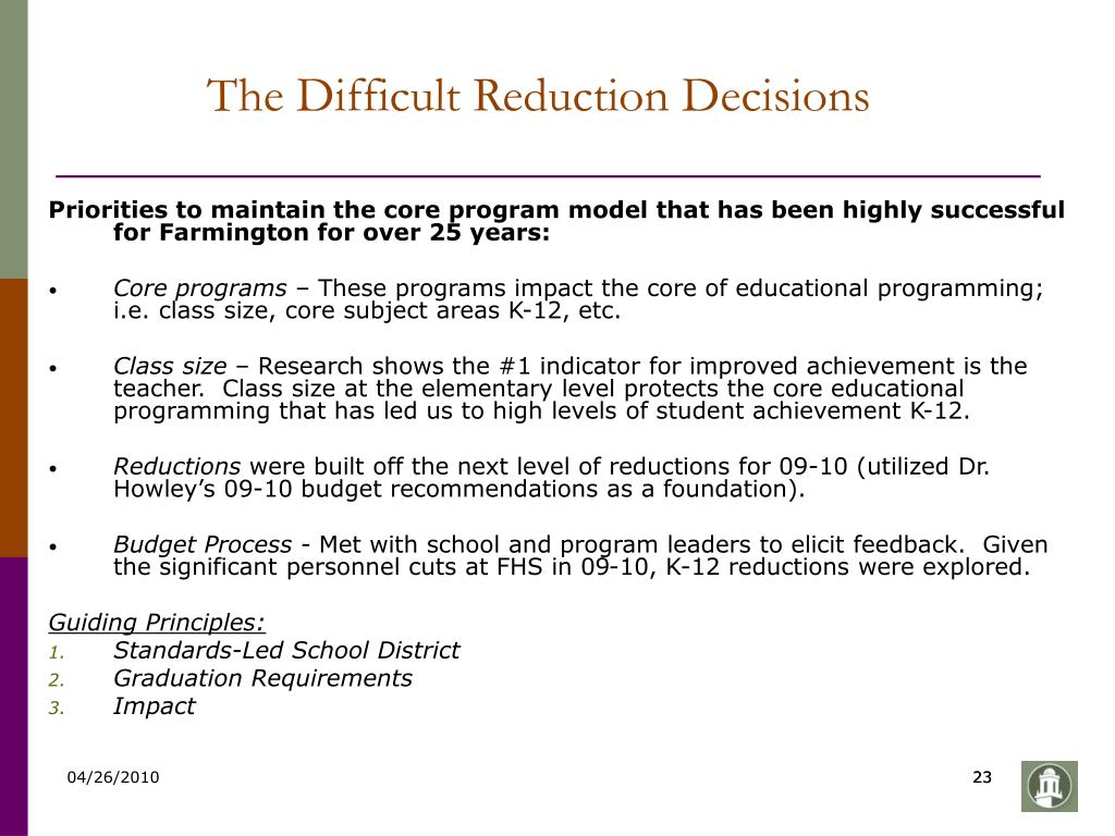 The Difficult Reduction Decisions