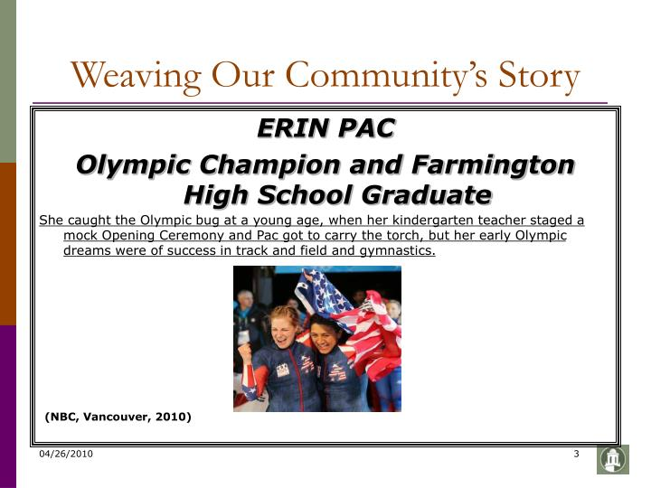Weaving our community s story
