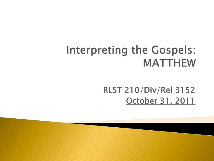 interpreting the gospels matthew n.