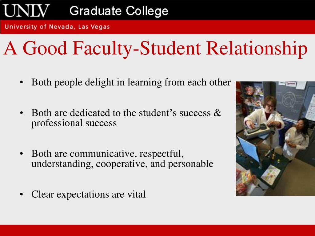A Good Faculty-Student Relationship