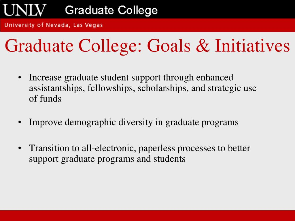 Graduate College: Goals & Initiatives