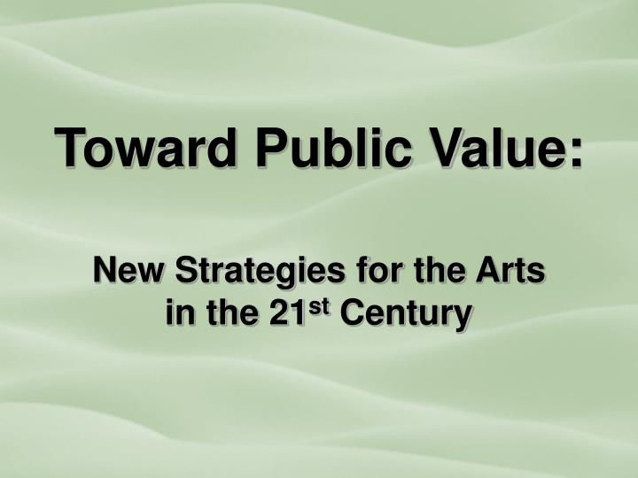 Toward Public Value: