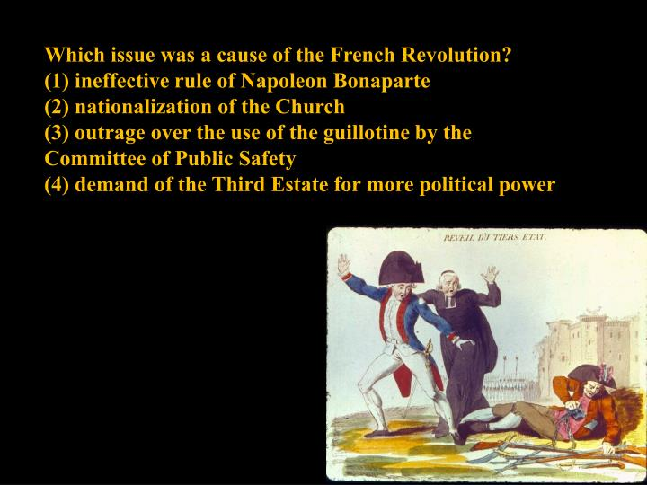 Which issue was a cause of the French Revolution?