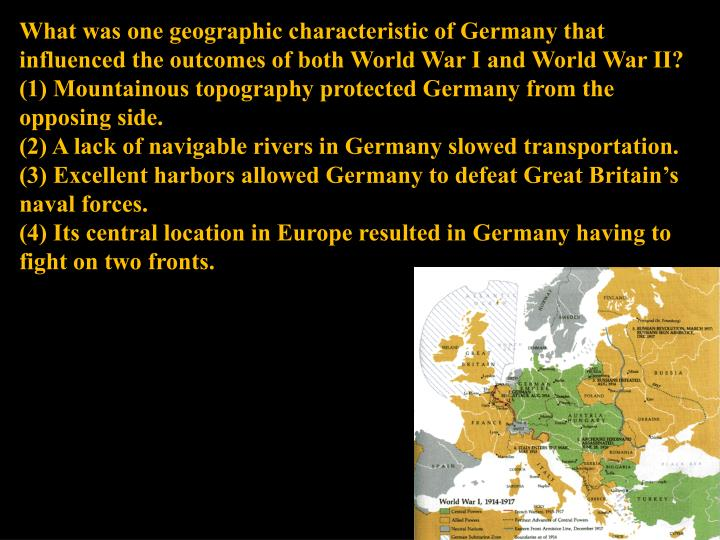 What was one geographic characteristic of Germany that influenced the outcomes of both World War I and World War II?