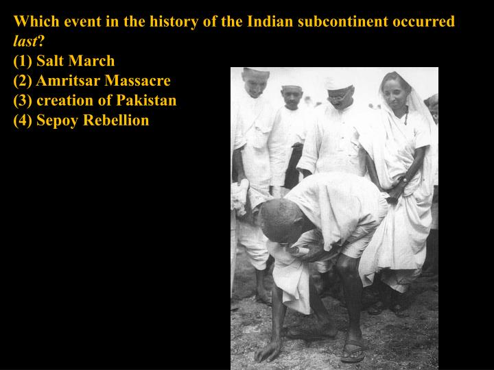 Which event in the history of the Indian subcontinent occurred
