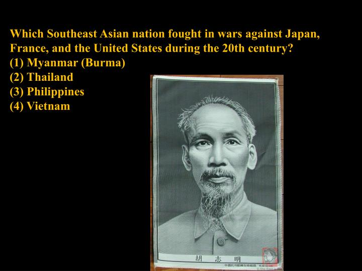 Which Southeast Asian nation fought in wars against Japan, France, and the United States during the 20th century?
