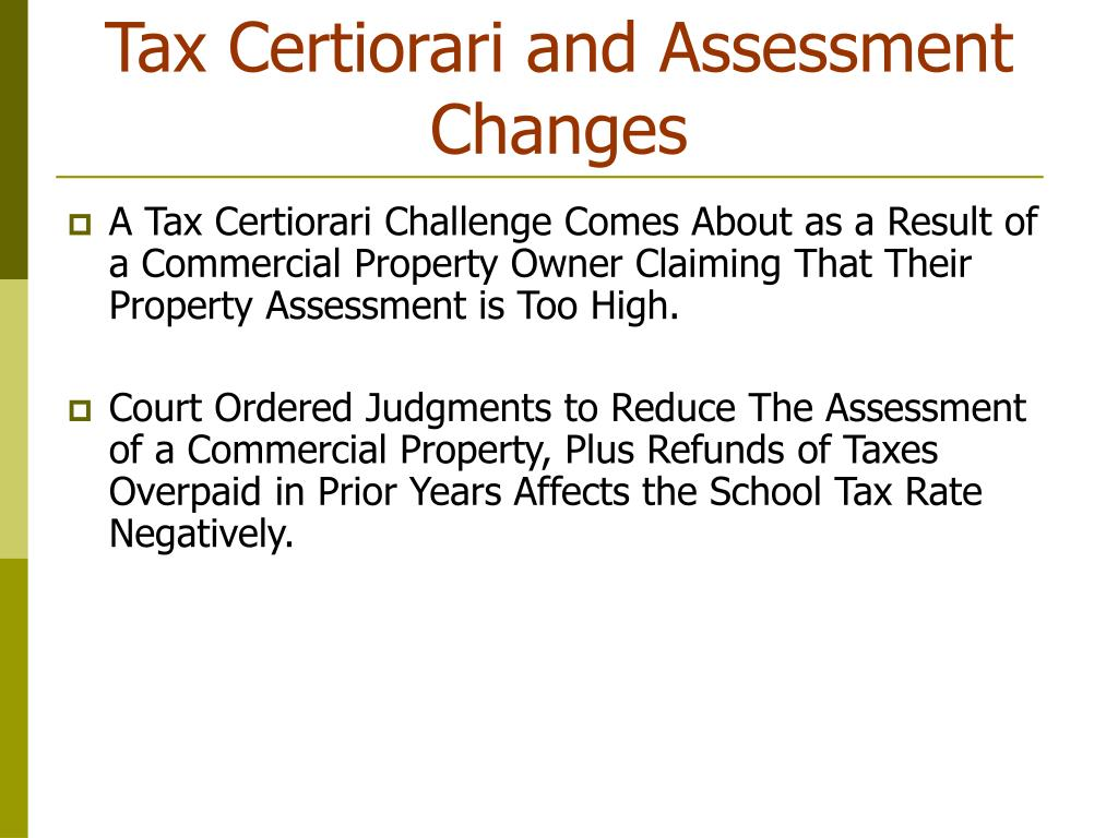 Tax Certiorari and Assessment Changes