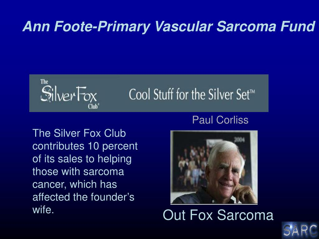 Ann Foote-Primary Vascular Sarcoma Fund