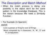the description and match method