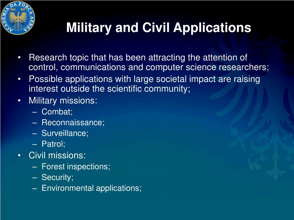 Military and Civil Applications