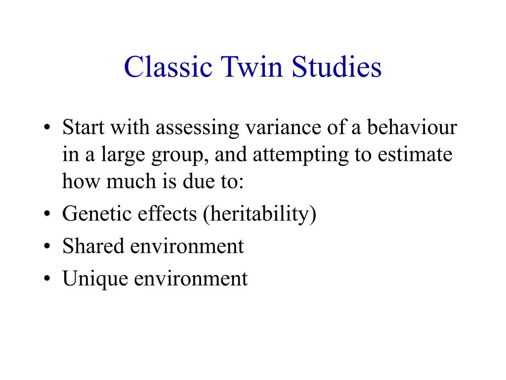 Classic Twin Studies