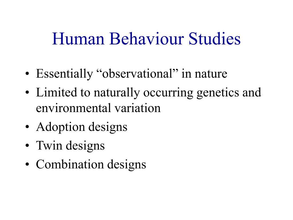 Human Behaviour Studies