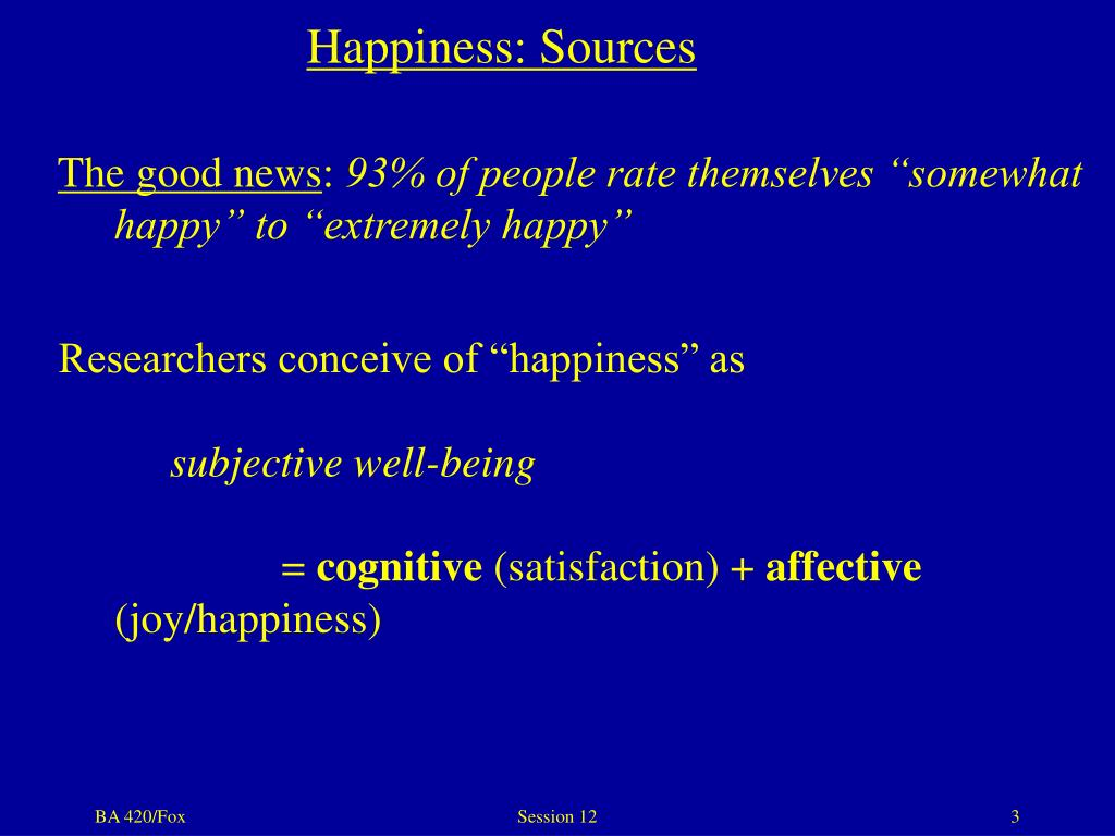Happiness: Sources