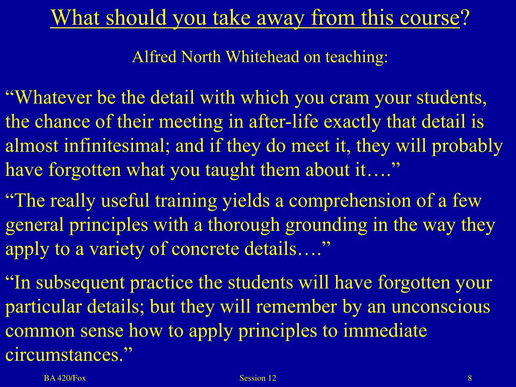 What should you take away from this course