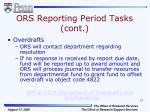 ors reporting period tasks cont6