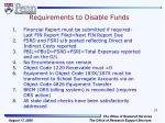 requirements to disable funds