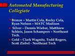 automated manufacturing collegiate