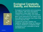 ecological complexity stability and resilience